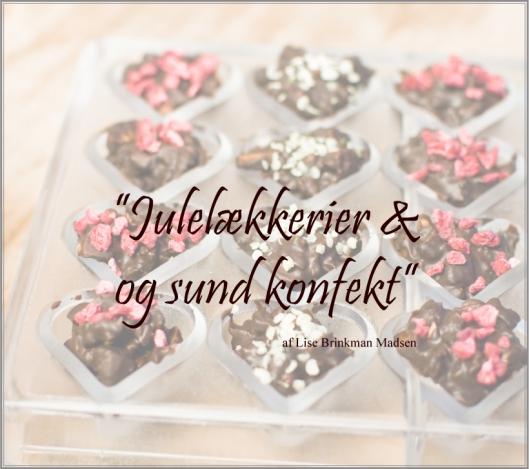 Julelækkerier-og-sund-konfekt-med-Lise-Brinkman_uden-logo.jpg